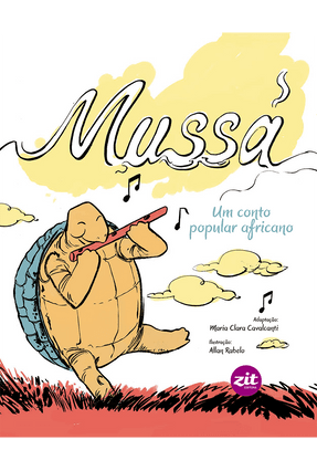 Mussá - Um Conto Popular Africano - Cavalcanti,Maria Clara | Nisrs.org
