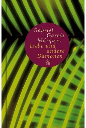 Von Der Liebe Und Anderen Dämonen - Márquez,Gabriel García pdf epub