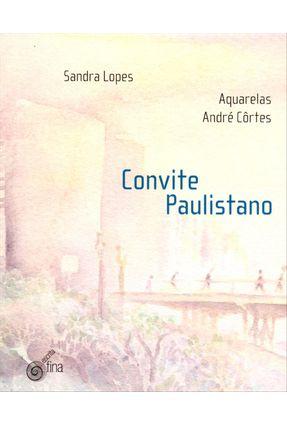 Convite Paulistano - Lopes,Sandra | Nisrs.org