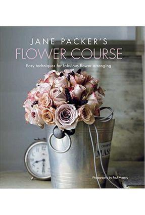 Jane Packer's Flower Course - Jane Packer | Hoshan.org
