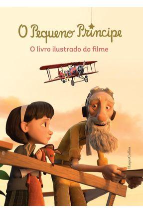 O Pequeno Príncipe - o Livro Ilustrado do Filme - Valérie Latour-Burney pdf epub