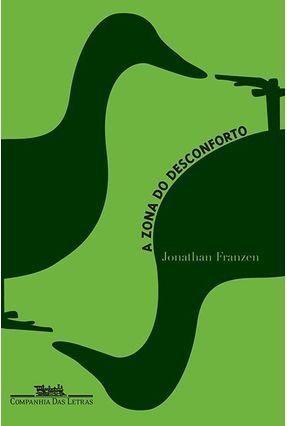 A Zona do Desconforto - Franzen,Jonathan   Tagrny.org