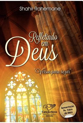 Refletindo Em Deus - Versos Para Rezar - Rahemane,Shahir | Nisrs.org