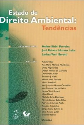 Estado de Direito Ambiental - Tendências - 2ª Ed. 2010 - Boratti,Larissa Verri Ferreira,Heline Sivini Leite,Jose Rubens Morato pdf epub