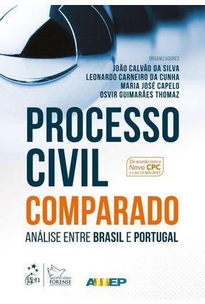 Processo Civil Comparado - Análise Entre Brasil e Portugal - Silva,João Calvão Da CARNEIRO DA CUNHA,LEONARDO Capelo,Maria José Thomaz,Osvir Guimarães pdf epub