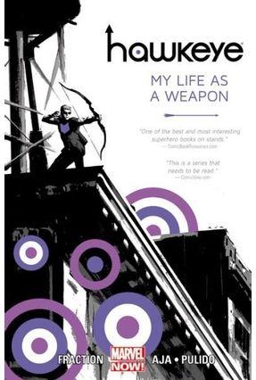 Hawkeye Vol.1 - My Life As A Weapon - Fraction,Matt | Hoshan.org