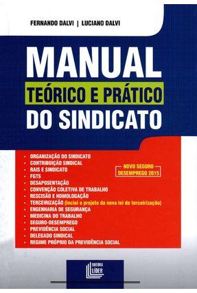 Manual Teórico e Prático do Sindicato - Dalvi,Fernando | Nisrs.org