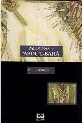 Palestras de 'abdu'l-bahá em Londres - Abdul-Baha pdf epub