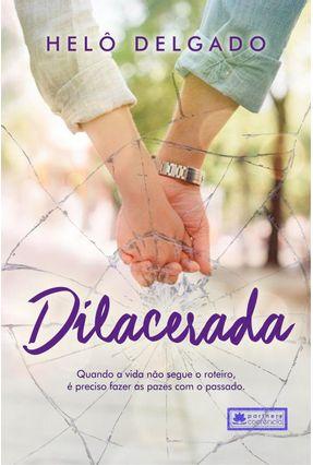Dilacerada - Delgado,Helô pdf epub