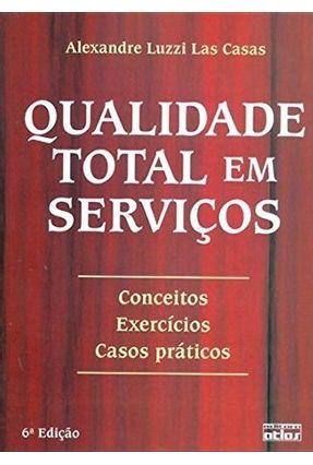 Qualidade Total Em Serviços - Las Casas,Alexandre Luzzi | Hoshan.org
