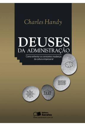Deuses da Administração - 5ª Ed. 2012 - Handy,Charles | Nisrs.org