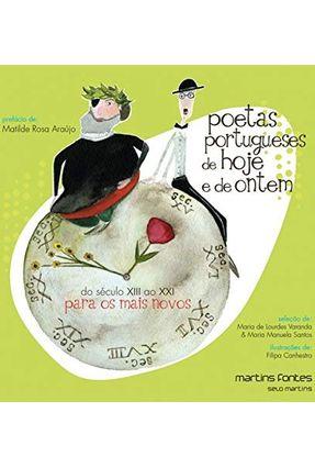 Poetas Portugueses de Hoje e de Ontem - do Século XIII Ao XVII Para Os Mais Novos - De Lourdes Varanda,Maria Manuela Santos,Maria pdf epub