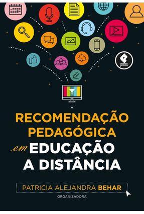 Recomendação Pedagógica Em Educação A Distância - Behar,Patricia Alejandra   Hoshan.org