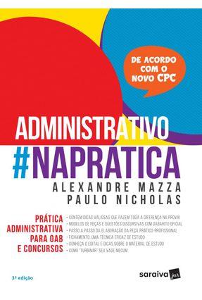 Direito Administrativo #Naprática - 3ª Ed. 2017 - Mazza,Alexandre | Hoshan.org