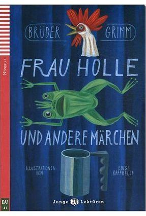 Frau Holle Und Andere Marchen + CD - Grimm pdf epub