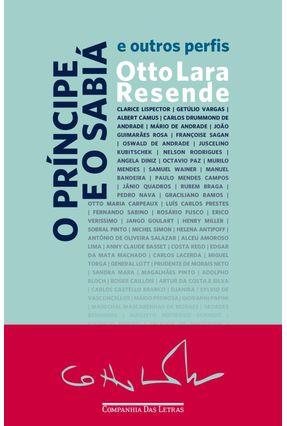 O Príncipe E O Sabiá - E Outros Perfis - Resende,Otto Lara pdf epub
