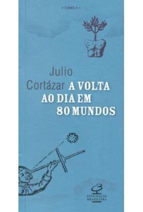 A Volta ao Dia em 80 Mundos - Tomo II - Cortázar,Julio pdf epub
