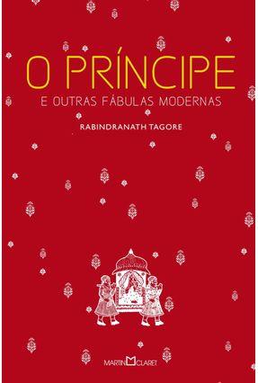 O Príncipe e Outras Fábulas Modernas - Tagore,Rabindranath | Hoshan.org