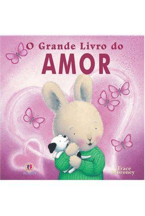 O Grande Livro do Amor - Tracey,Moroney pdf epub