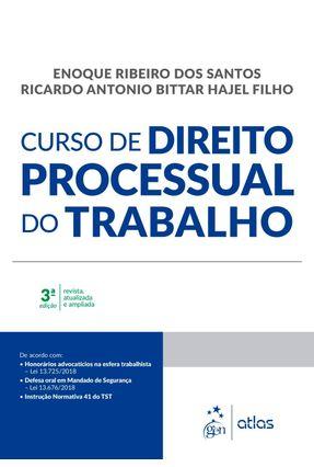 Curso De Direito Processual do Trabalho - 3ª Ed. 2019 - Santos,Enoque Ribeiro dos Hajel Filho,Ricardo Antonio Bittar pdf epub