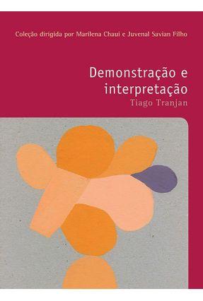 Demonstração e Interpretação - Vol. 34 - Tranjan,Tiago pdf epub