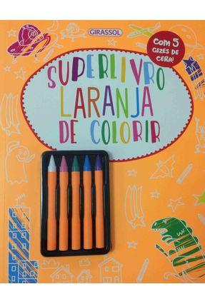 Superlivro - Laranja De Colorir - Parragon Inc - Eua   Hoshan.org