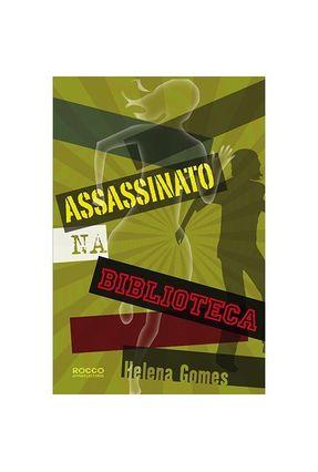 Assassinato na Biblioteca - Gomes,Helena | Hoshan.org