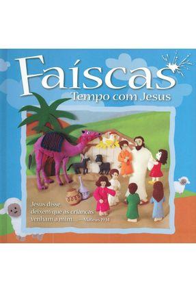 Faíscas - Tempo Com Jesus - Vol. Único - Ministerios Pão Diário   Hoshan.org
