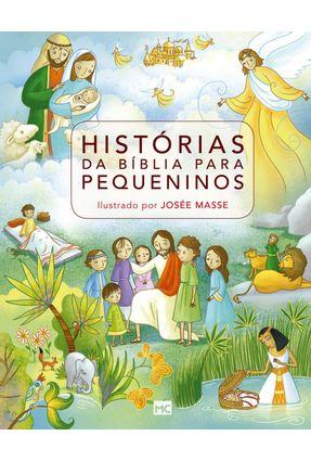 Histórias da Bíblia Para Pequeninos - Masse,Josée | Hoshan.org