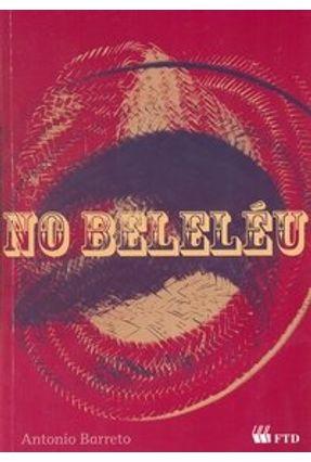 No Beleléu - Série Espelhos - Barreto,Antonio pdf epub