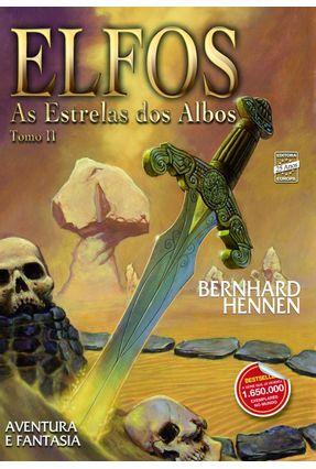 Elfos Tomo 2: Estrelas Dos Albos - Hennen,Bernhard | Tagrny.org
