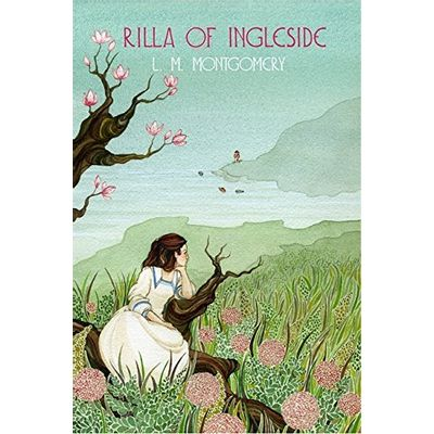 Rilla of Ingleside -  Anne of Green Gables 8