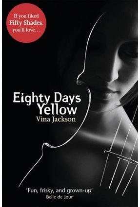 Eighty Days Yellow - Jackson,Vina   Hoshan.org