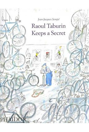 Raoul Taburin Keeps a Secret - Sempe,Jean-Jacques | Tagrny.org