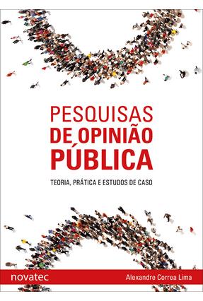 Pesquisas De Opinião Pública - Alexandre Correa Lima | Hoshan.org