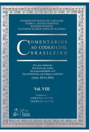 Comentários ao Código Civil Brasileiro - Vol. VIII - Responsabilidade - Alvim,Arruda Alvim,Thereza | Hoshan.org