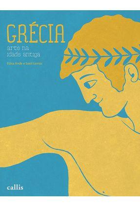 Grécia - Arte Na Idade Antiga - Lemos,Sueli Ande,Edna pdf epub
