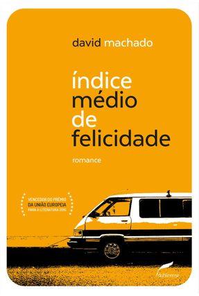 Índice Médio De Felicidade - David Machado | Tagrny.org