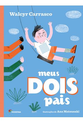 Meus Dois Pais - Carrasco,Walcyr pdf epub