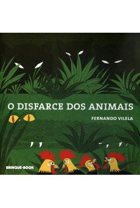 O Disfarce Dos Animais - Vilela,Fernando pdf epub