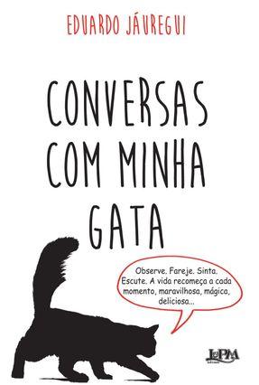 Conversas Com Minha Gata - Jauregui,Eduardo pdf epub
