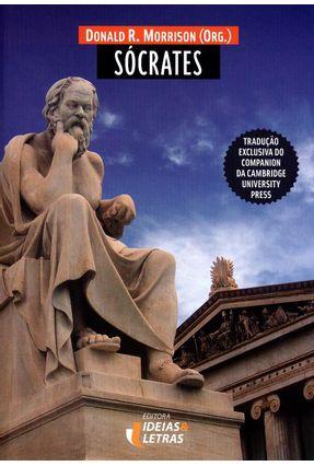 Sócrates - Tradução Exclusiva do Companion da Cambridge University Press - Morrison,Donald R. pdf epub
