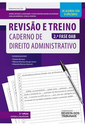 Caderno de Direito Administrativo - 2ª Fase OAB - Col. Revisão e Treino - 2ª Ed. 2016 - Darlan Barroso Marcelo Marineli Marco Antonio Araújo Junior | Tagrny.org
