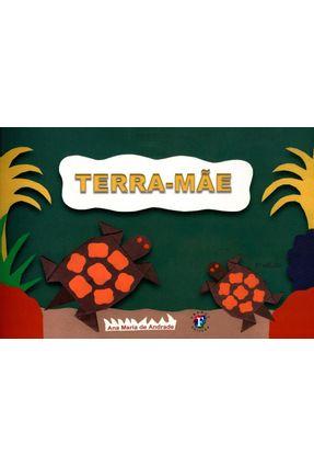 Terra-Mãe - Col. Arco-Íris - Andrade,Ana Maria de pdf epub