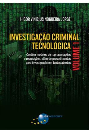 Investigação Criminal Tecnológica - Vol. 1 - Jorge,Higor Vinicius Nogueira pdf epub
