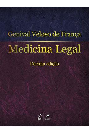 Medicina Legal - 10ª Ed. 2015 - Franca,Genival Veloso de | Hoshan.org