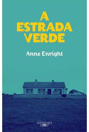 A Estrada Verde - Enright,Anne pdf epub