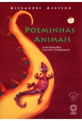 Poeminhas Animais - Col. Mindinho e Seu Vizinho - Conforme a Nova Ortografia - Azevedo,Alexandre | Tagrny.org