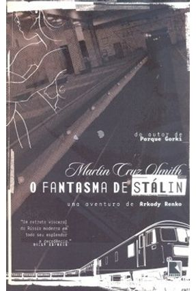O Fantasma de Stálin - Smith,Martin Cruz pdf epub