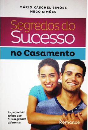 Segredos do Sucesso No Casamento - Mário Kaschel Simões   Tagrny.org